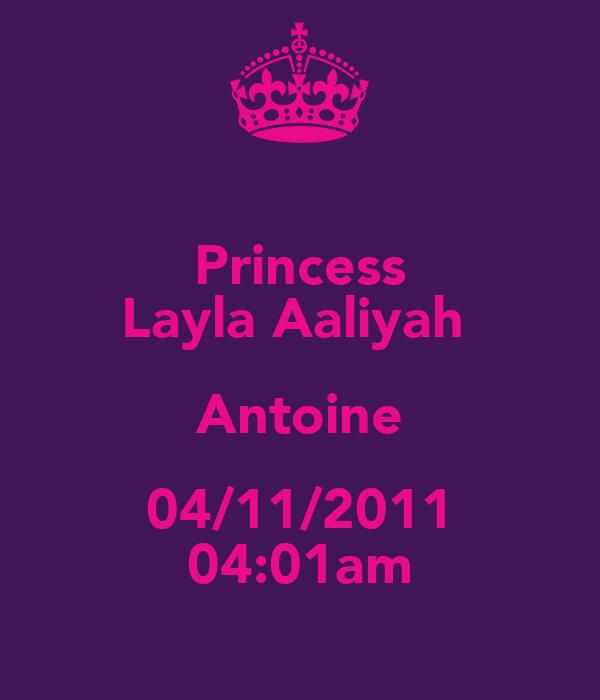 Princess Layla Aaliyah  Antoine 04/11/2011 04:01am