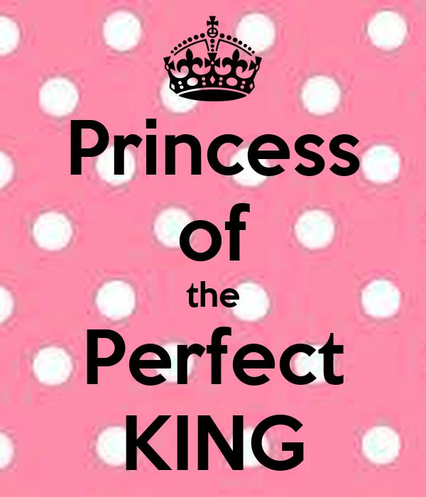 Princess of the Perfect KING