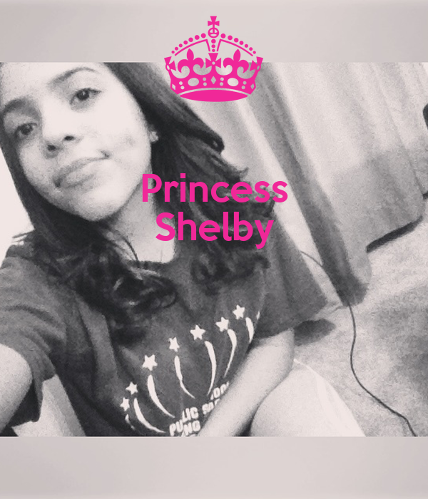 Princess Shelby