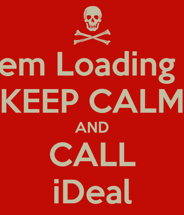 Problem Loading Page  KEEP CALM AND CALL iDeal