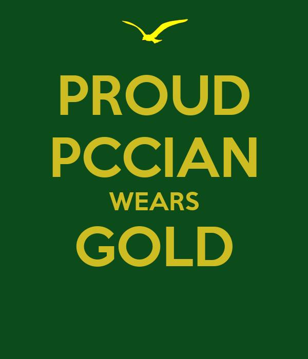 PROUD PCCIAN WEARS GOLD