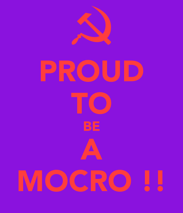 PROUD TO BE A MOCRO