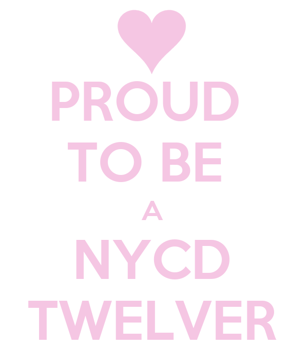 PROUD  TO BE  A NYCD TWELVER