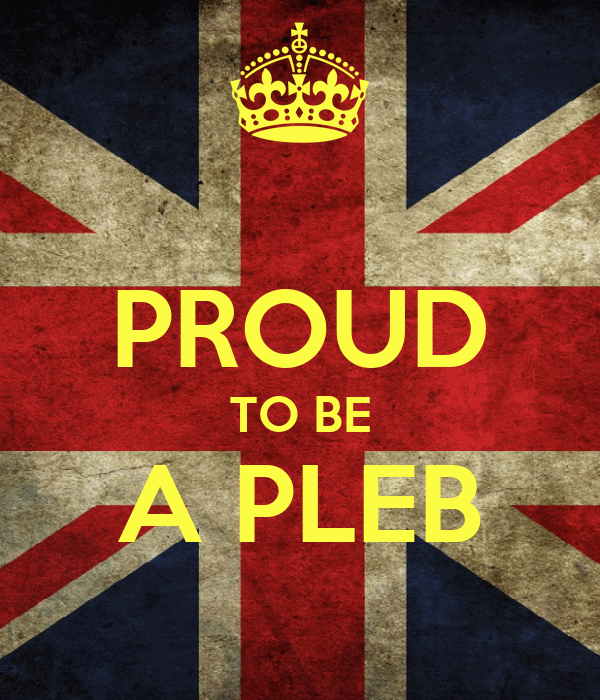 PROUD TO BE A PLEB