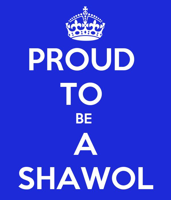 PROUD  TO  BE  A SHAWOL