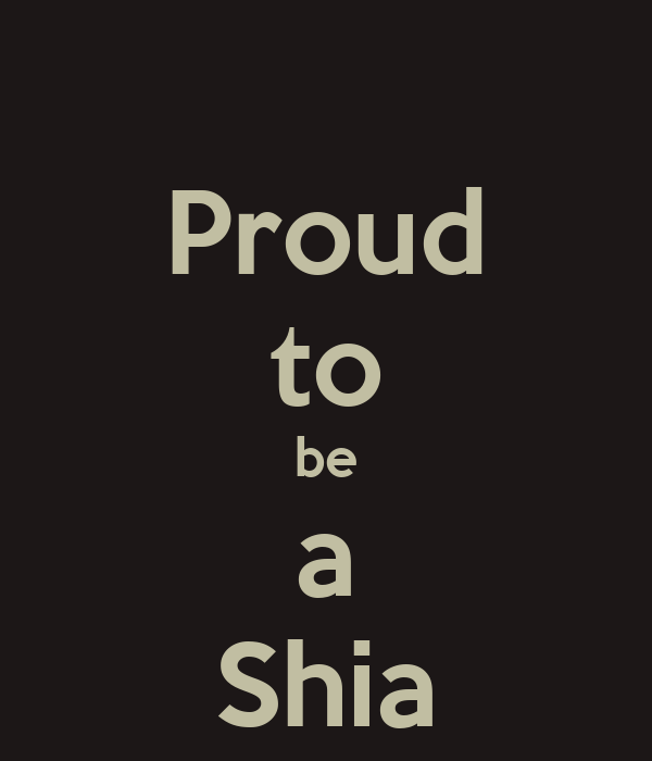 Proud to be a Shia