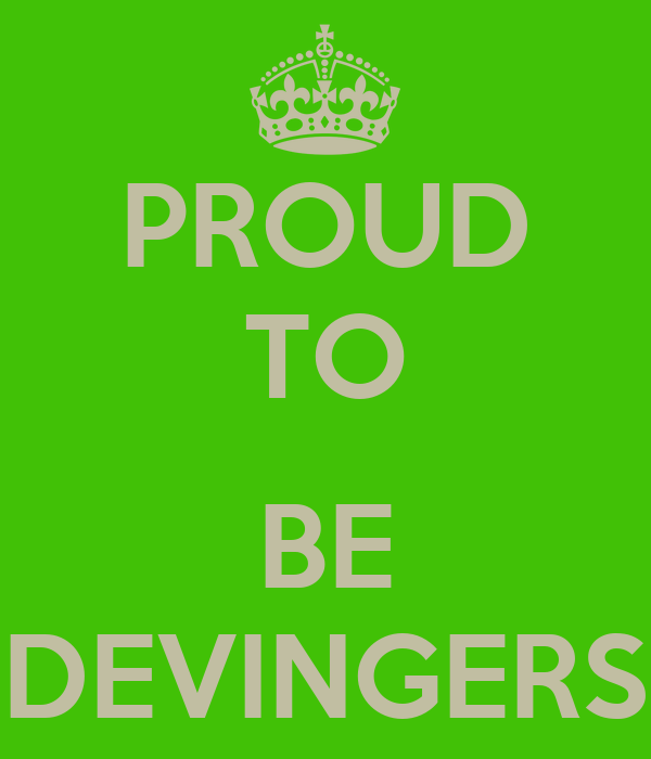 PROUD TO  BE DEVINGERS