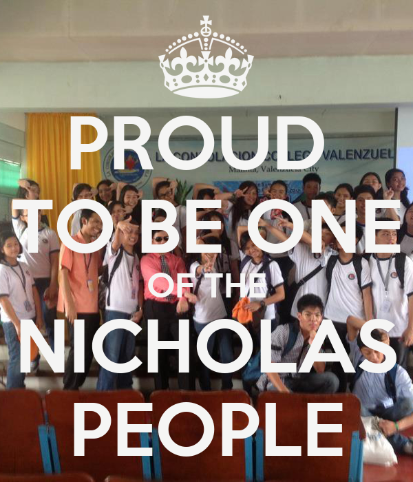 PROUD  TO BE ONE OF THE NICHOLAS PEOPLE