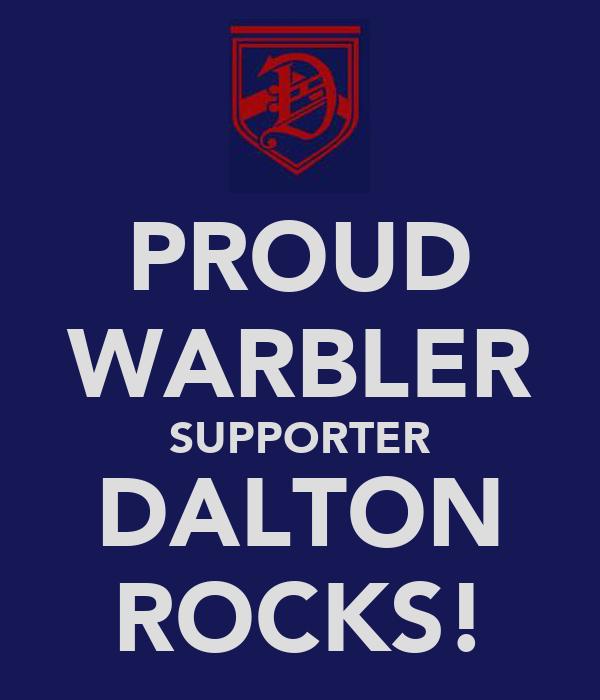 PROUD WARBLER SUPPORTER DALTON ROCKS!