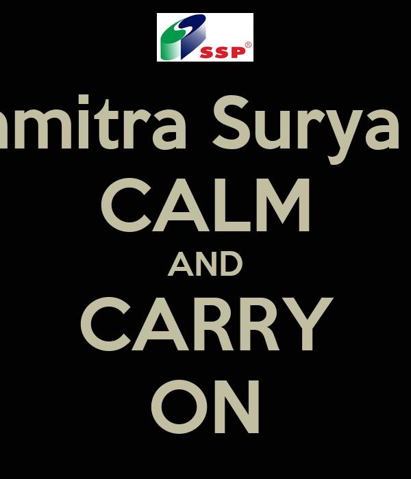 PT Satyamitra Surya Perkasa CALM AND CARRY ON