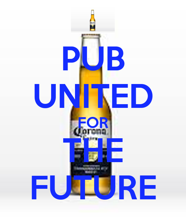 PUB UNITED FOR THE FUTURE