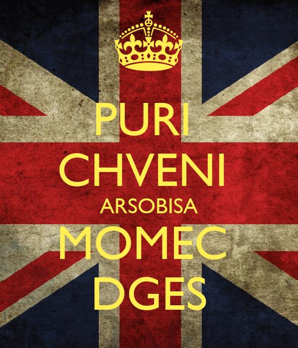 PURI  CHVENI  ARSOBISA MOMEC  DGES