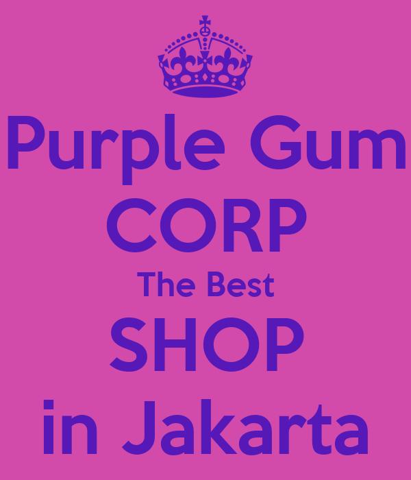 Purple Gum CORP The Best SHOP in Jakarta