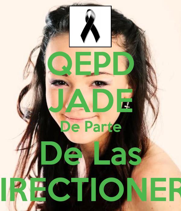QEPD JADE De Parte De Las DIRECTIONERS