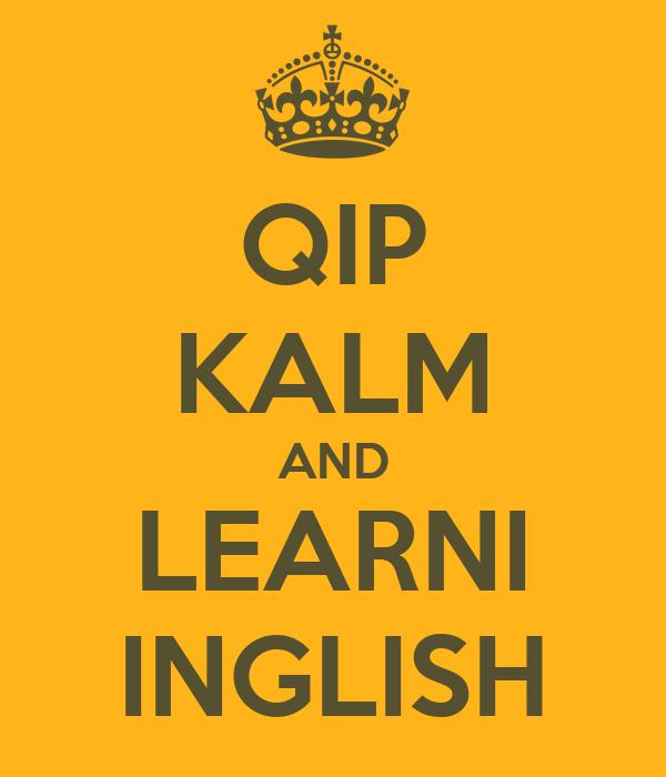 QIP KALM AND LEARNI INGLISH