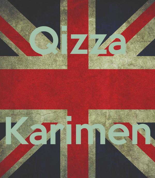 Qizza   Karimen