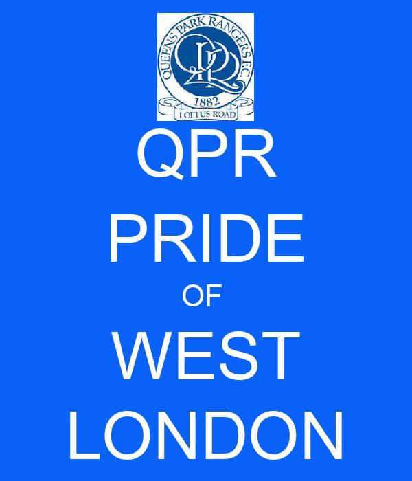 QPR PRIDE OF  WEST LONDON