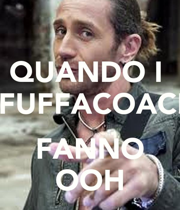 QUANDO I  #FUFFACOACH  FANNO OOH