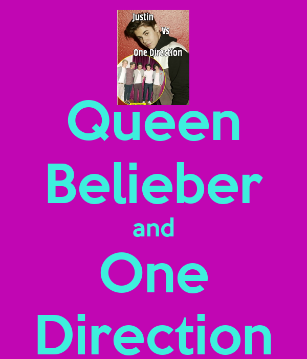 Queen Belieber and One Direction