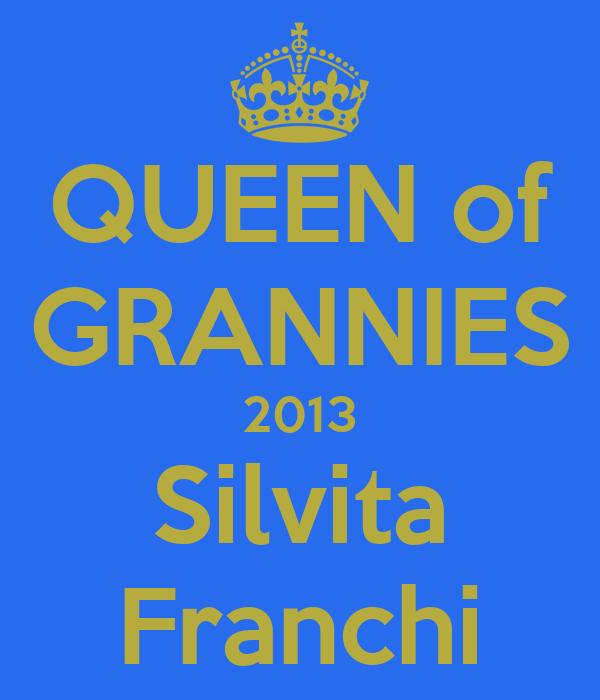 QUEEN of GRANNIES 2013 Silvita Franchi