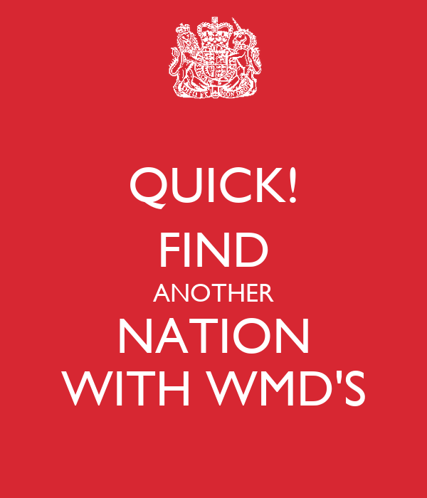 QUICK! FIND ANOTHER NATION WITH WMD'S