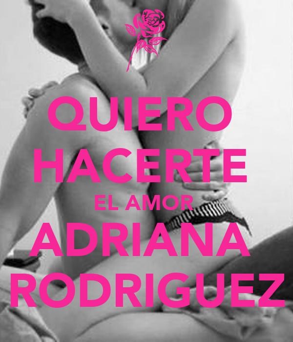 QUIERO HACERTE EL AMOR ADRIANA RODRIGUEZ Poster | GERZON ...