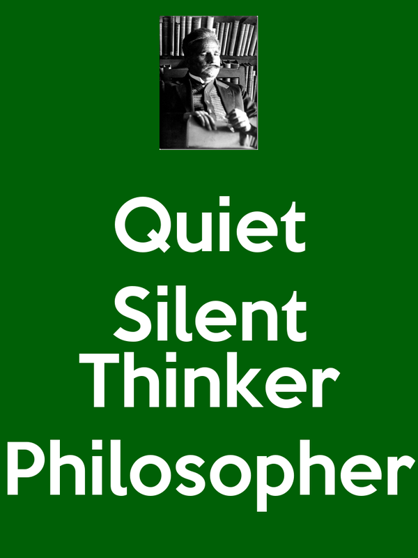 Quiet Silent  Thinker Philosopher