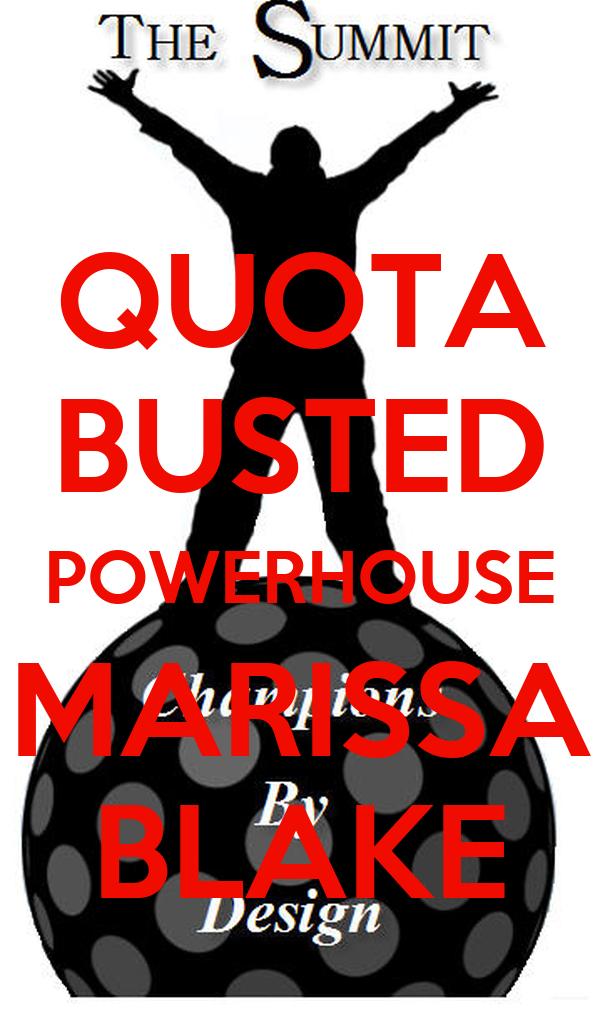 QUOTA BUSTED POWERHOUSE MARISSA BLAKE