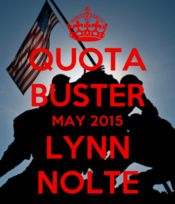 QUOTA BUSTER MAY 2015 LYNN NOLTE