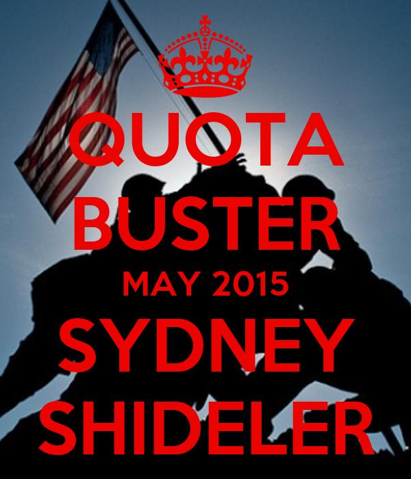 QUOTA BUSTER MAY 2015 SYDNEY SHIDELER