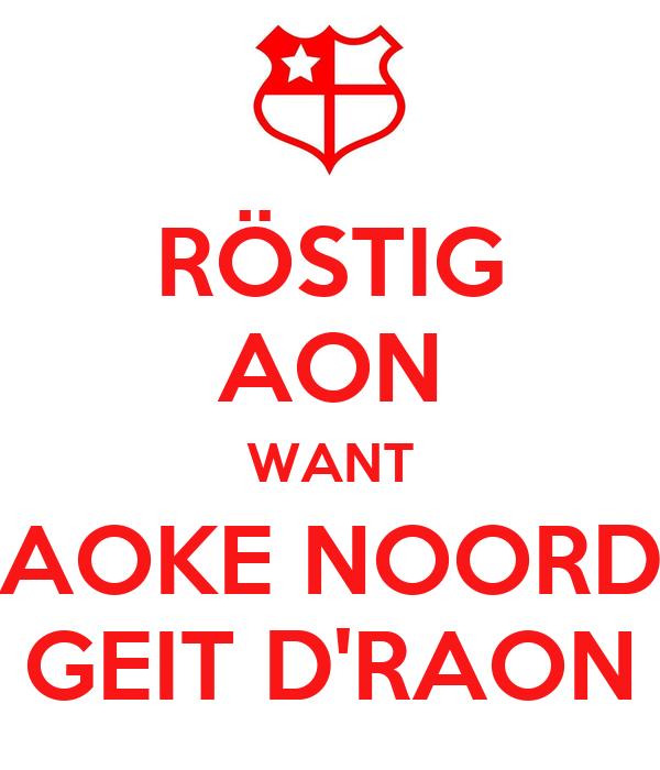 RÖSTIG AON WANT AOKE NOORD GEIT D'RAON