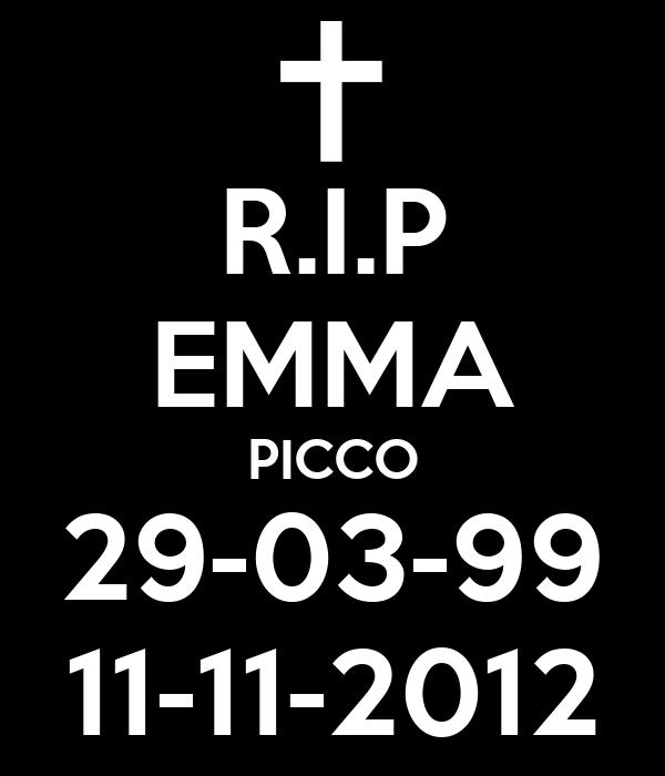 R.I.P EMMA PICCO 29-03-99 11-11-2012