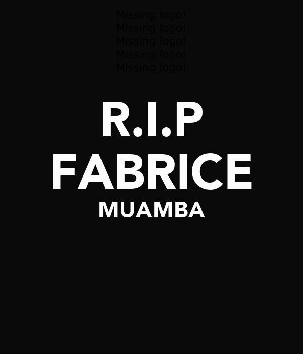R.I.P FABRICE MUAMBA