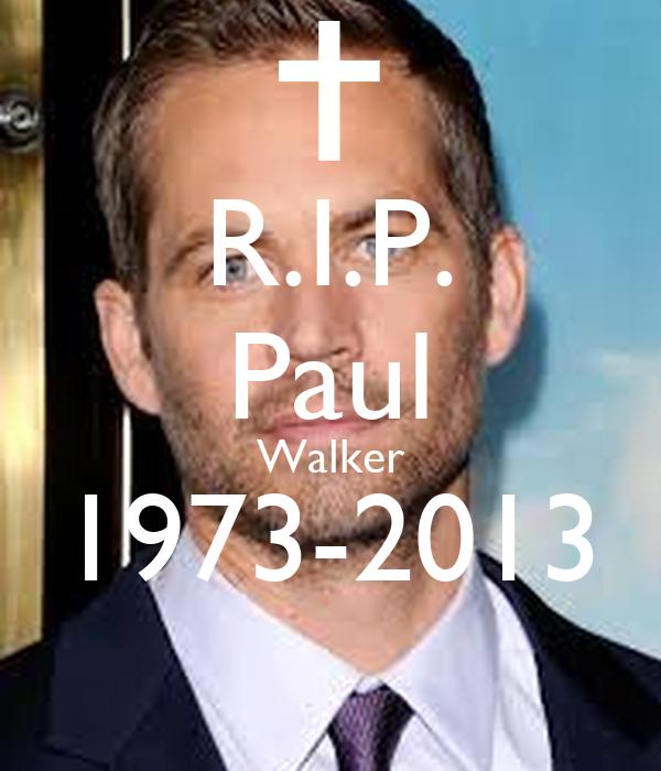 R.I.P. Paul Walker 1973-2013