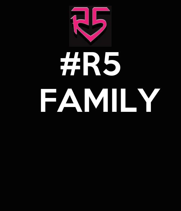 #R5   FAMILY