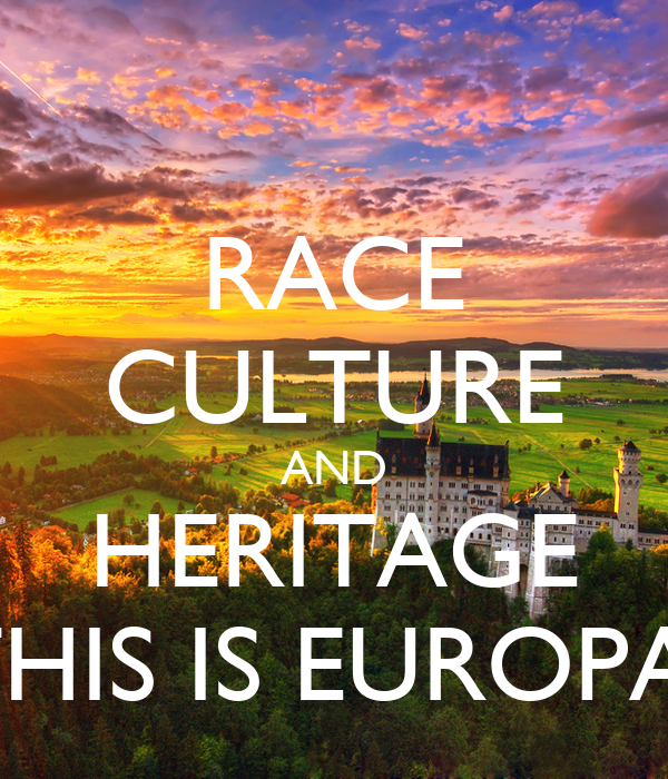 RACE CULTURE AND HERITAGE THIS IS EUROPA