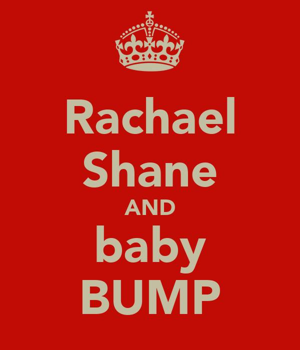 Rachael Shane AND baby BUMP
