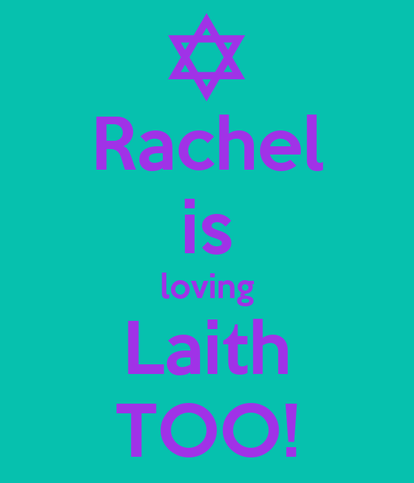 Rachel is loving Laith TOO!