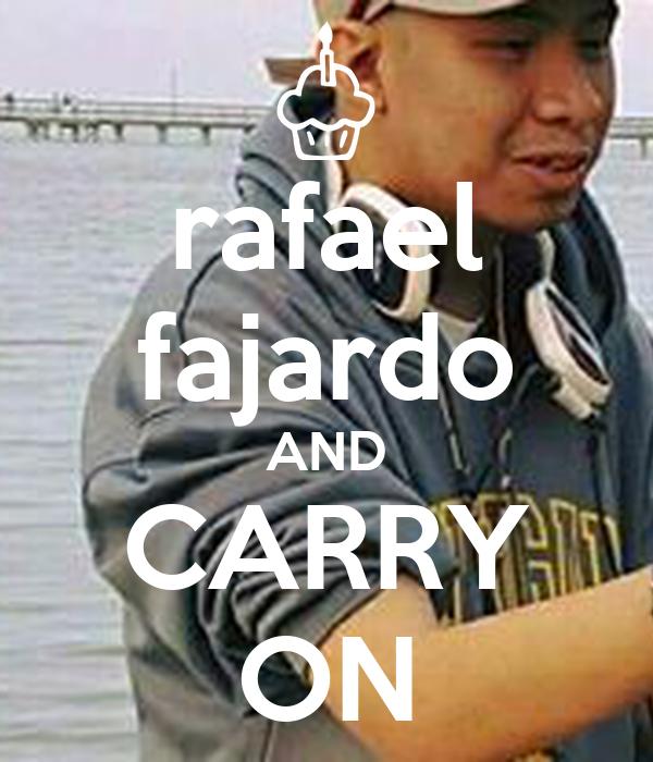 rafael fajardo AND CARRY ON