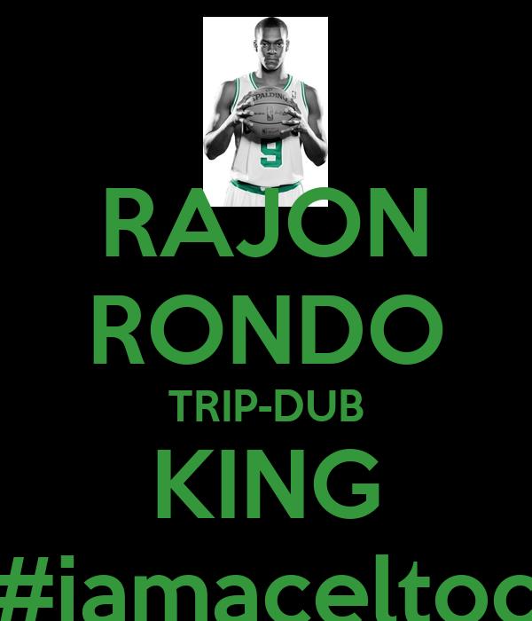 RAJON RONDO TRIP-DUB KING #iamaceltoc