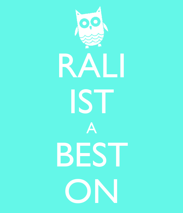 RALI IST A BEST ON