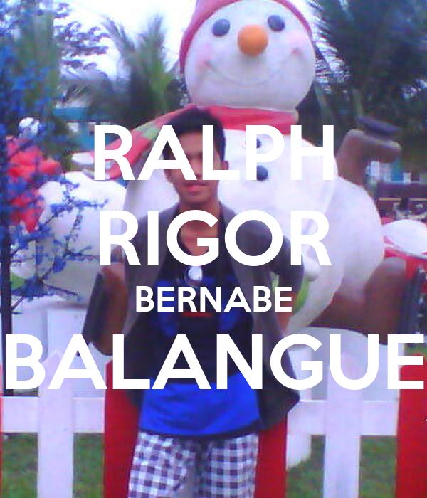 RALPH RIGOR BERNABE BALANGUE