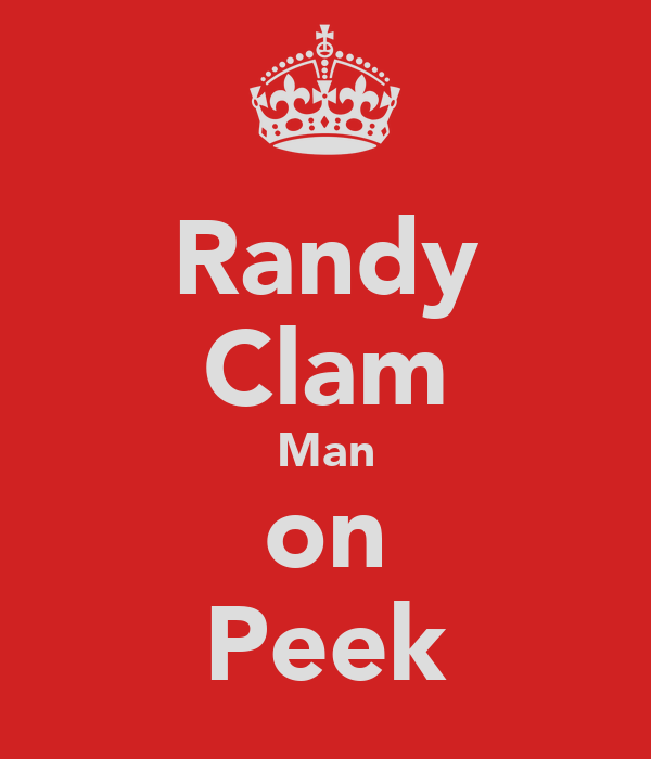 Randy Clam Man on Peek