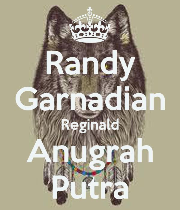 Randy Garnadian Reginald Anugrah Putra