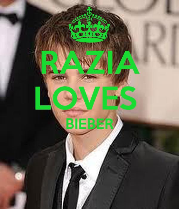 RAZIA LOVES  BIEBER