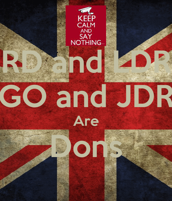 RD and LDR GO and JDR Are Dons