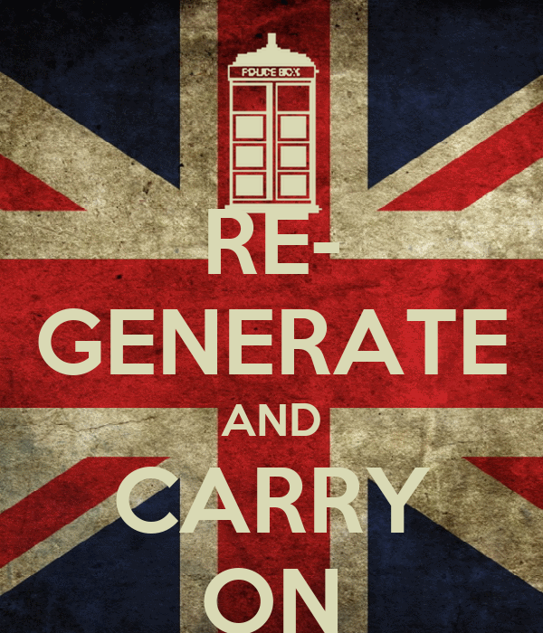 RE- GENERATE AND CARRY ON