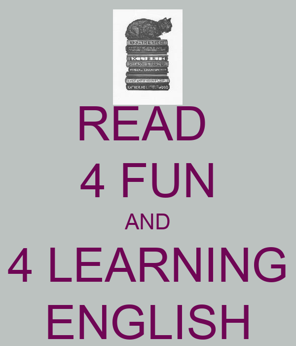 READ  4 FUN AND 4 LEARNING ENGLISH