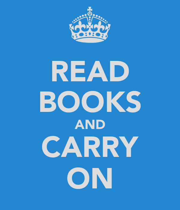 READ BOOKS AND CARRY ON