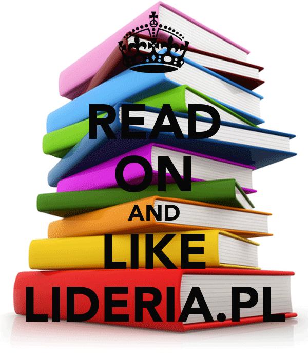 READ ON AND LIKE LIDERIA.PL